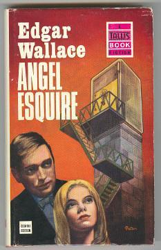 ANGEL ESQUIRE: Wallace, Edgar