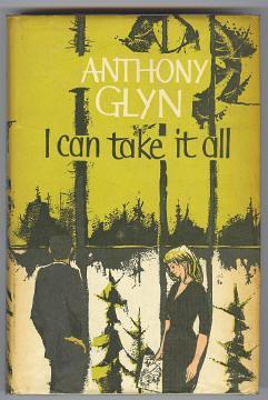 I CAN TAKE IT ALL: Glyn, Anthony