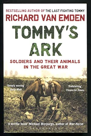 TOMMY'S ARK - Soldiers and their Animals in the Great War