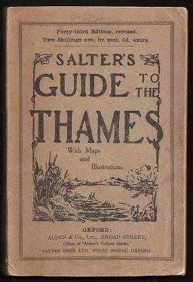 SALTER'S GUIDE TO THE THAMES: Salter, J. H. and Salter, J. A.