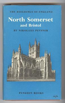 THE BUILDINGS OF ENGLAND - NORTH SOMERSET AND BRISTOL