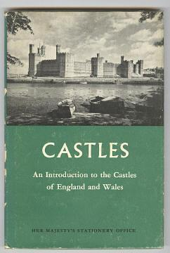 CASTLES - An Introduction to the Castles of England and Wales