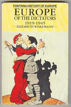 EUROPE OF THE DICTATORS 1919-1945