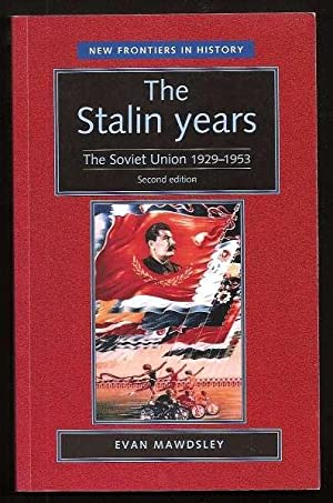 THE STALIN YEARS - The Soviet Union 1929-1953