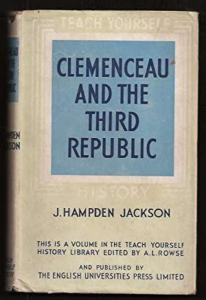 CLEMENCEAU AND THE THIRD REPUBLIC