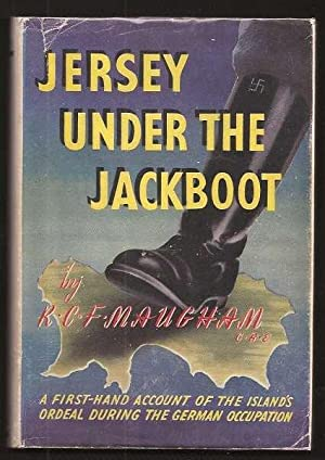 JERSEY UNDER THE JACKBOOT: Maugham, R. C. F.