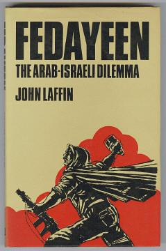 FEDAYEEN - The Arab-Israeli Dilemma,