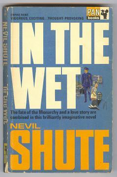 IN THE WET: Shute, Nevil
