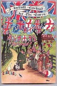 A SUFFOLK GARLAND FOR THE QUEEN: Hadfield, John (ed)