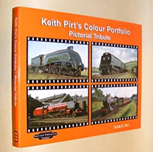 KEITH PIRT COLOUR PORTFOLIO - PICTORIAL TRIBUTE: Pirt, Keith R.