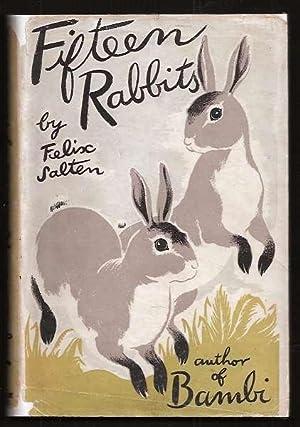 FIFTEEN RABBITS: Salten, Felix (trans.