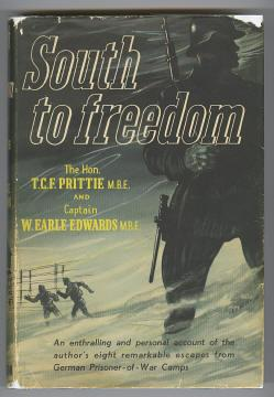 SOUTH TO FREEDOM : A Record of Escape (later renamed Escape to Freedom): Prittie, The Hon. T. C. F....