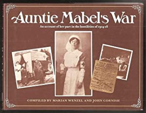 AUNTIE MABEL'S WAR - An account of her part in the Hostilities of 1914-18