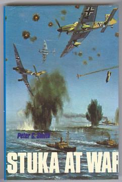 THE STUKA AT WAR: Smith, Peter C.