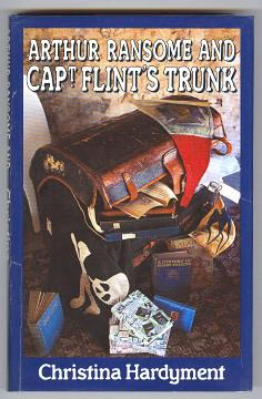 ARTHUR RANSOME AND CAPTAIN FLINT'S TRUNK: Hardyment, Christina