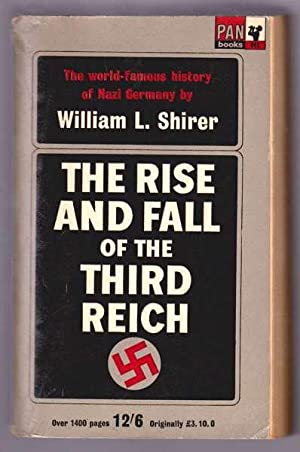 THE RISE AND FALL OF THE THIRD: Shirer, William R.