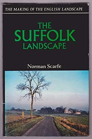 THE SUFFOLK LANDSCAPE: Scarfe, Norman