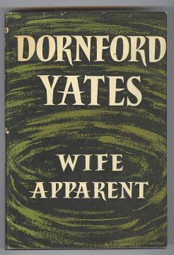 WIFE APPARENT: Yates, Dornford