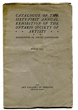 Catalogue of the Sixty-first Annual Exhibition of the Ontario Society of Artists. Exhibitions by ...