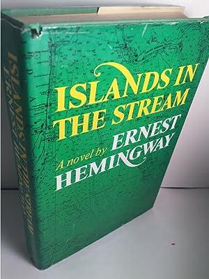 Islands in the Stream: Hemingway, Ernest