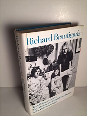 RICHARD BRAUTIGAN'S TROUT FISHING IN AMERICA, THE: Brautigan, Richard
