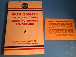 A SHOOTERS HAND BOOK AND CATALOGUE OF: Pacific Gun Sight