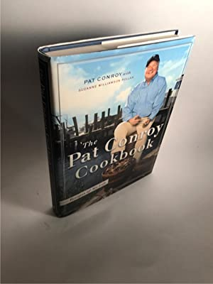 THE PAT CONROY COOKBOOK: RECIPES OF MY: Conroy, Pat