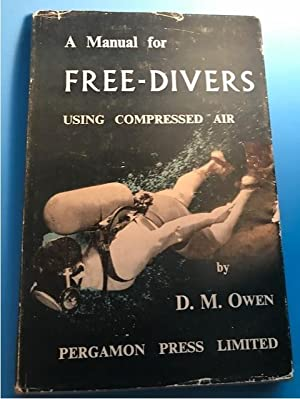 A MANUAL FOR FREE-DIVERS USING COMPRESSED AIR: Qwen, D. M.