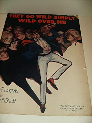THEY GO WILD SIMPLY WILD OVER ME.: Fisher, Fred and