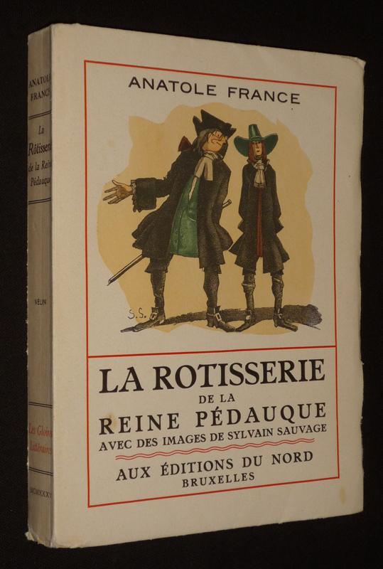 La Rôtisserie de la Reine Pédauque France Anatole Softcover