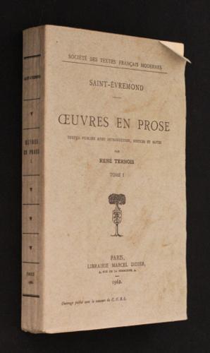 Oeuvres en prose de Saint-Evremont (tome I): Saint-Evremond