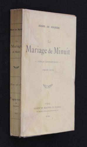 Le mariage de Minuit: Régnier Henri de