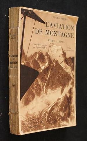 L'aviation de montagne (étude alpine): Benoist général