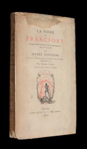 La foire de Francfort (Exposition universelle et: Estienne Henri