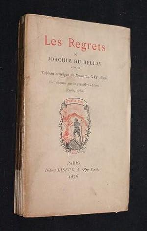 Les Regrets (tableau satirique de Rome au: Bellay Joachim du