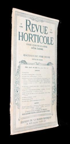 Revue horticole, 118e année, n°2128, avril 1946: Collectif
