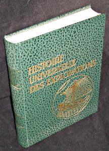Histoire universelle des explorations. Tome II : Amsler Jean