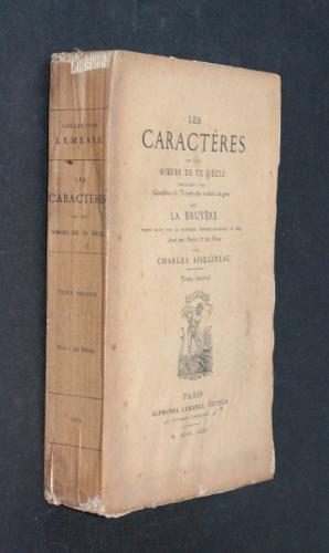 Les caractà res, ou les Moeurs de: La Bruyà re,ThÃ