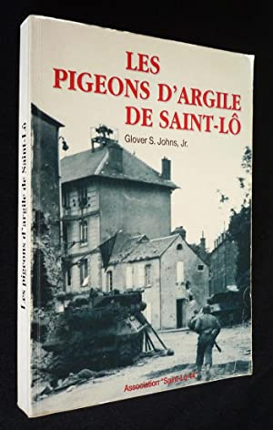 Les Pigeons d'argile de Saint-Lô: Johns, Jr, Glover