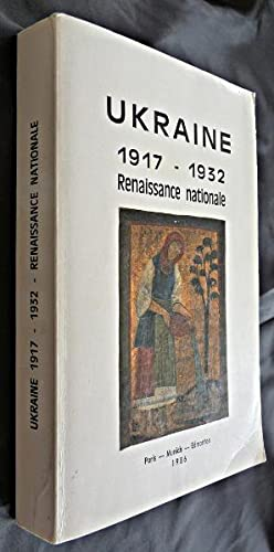 Ukraine 1917-1932, renaissance nationale: Collectif