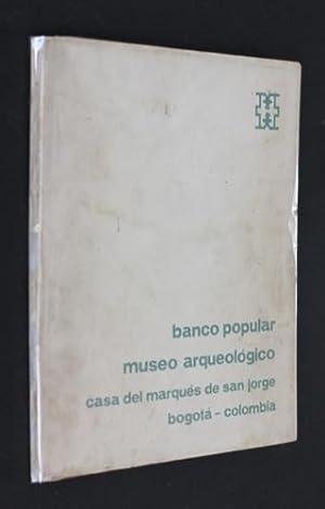 Banco popular, museo arqueologico (casa del marqués: Rodriguez Lamus Luis