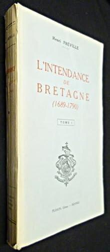 L'intendance de Bretagne (1689-1790). Essai sur l'histoire: Frà ville Henri