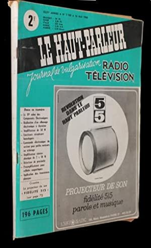 Le haut-parleur n°1165 (XLIVe année): Collectif
