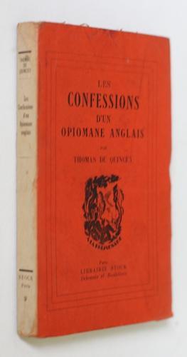 Les confessions d'un opiomane anglais: Quincey Thomas de