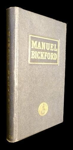 Manuel Bickford : de l'utilisation pratique des: Collectif