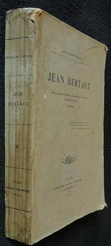 Jean Bertaut, abbé d'Aunay, premier aumônier de: Grente Georges