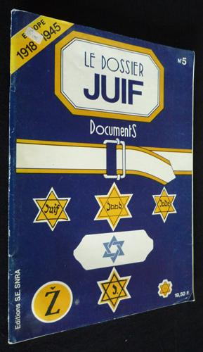 Le Dossier juif : documents (n°5). Europe: Collectif