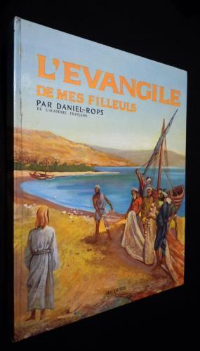 L'Evangile de mes filleuls: Daniel-Rops