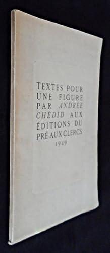 Textes pour une figure: Chédid Andrée