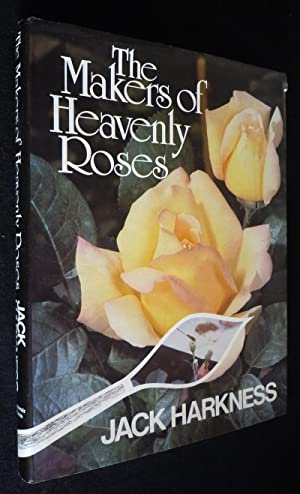 The Makers of Heavenly Roses: Harkness Jack